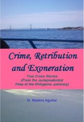 Crime, Retribution and Exoneration