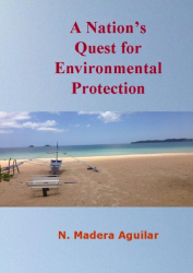 A Nation's Quest for Environmental Protection