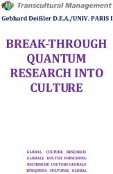 BREAK-THROUGH QUANTUM RESEARCH INTO CULTURE