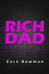 Rich Dad Key Notes