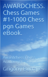 AWARDCHESS. Chess Games #1-1000 Chess pgn Games eBook.