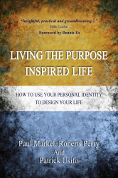 Living the Purpose Inspired Life