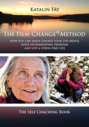 The Film Change®- Method