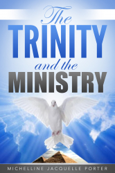 The Trinity & The Ministry